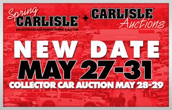 Spring Carlisle & Auction RESCHEDULED