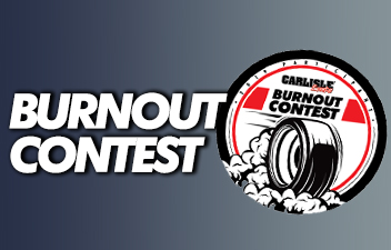 Win $69 with a 69 Second Burnout - Burn 'Em Down with the Burnout Contest